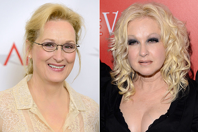Meryl Streep, Cyndi Lauper