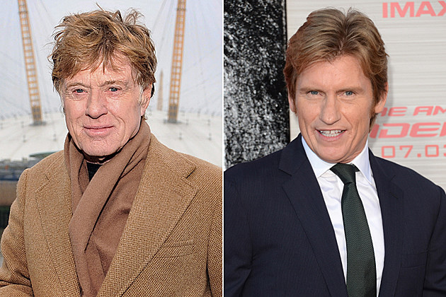 Robert Redford, Denis Leary