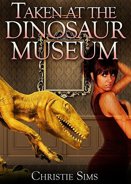 'Taken at the Dinosaur Museum'