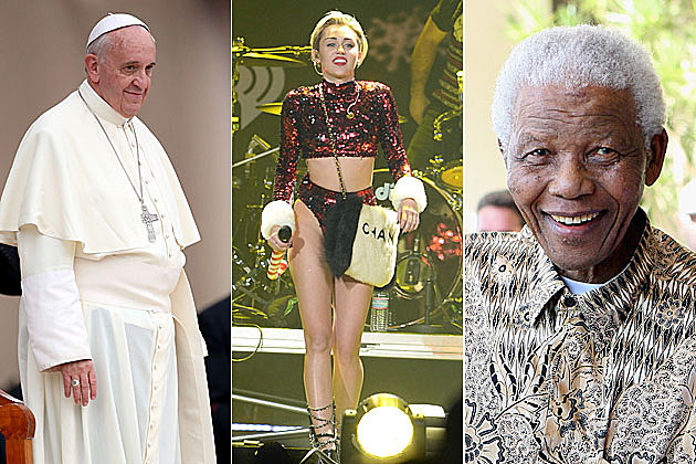 Pope Francis, Miley Cyrus, Nelson Mandela